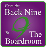 From the Back Nine to the Boardroom