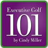 Executive Golf 101