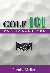 Golf 101 for Executives