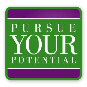 Pursue Your Potential