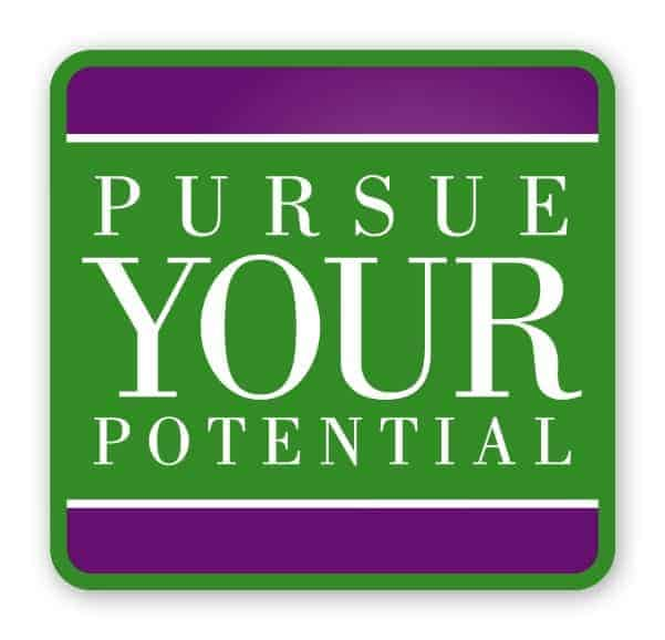 Pursue Your Potential